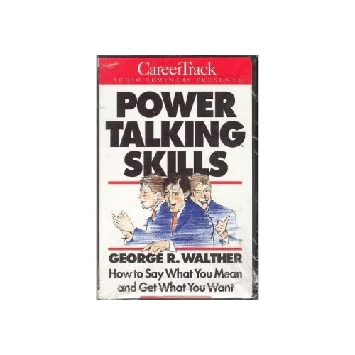 Image 0 of Power Talking: How To Say What You Mean And Get What You Want By George R Walthe