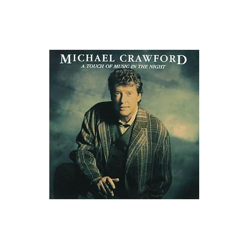 Image 0 of A Touch Of Music In The Night By Michael Crawford On Audio CD Album 1993