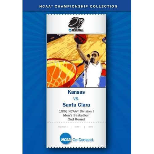 1996 NCAAr Division I Men's Basketball 2nd Round Kansas Vs Santa Clara On DVD