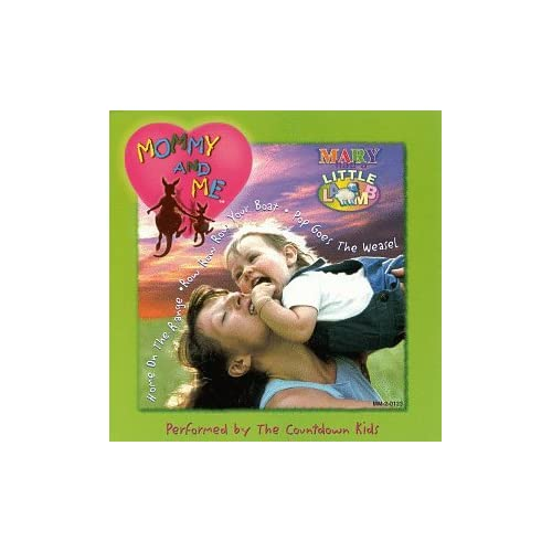 Image 0 of Mommy And Me: Mary Had A Little Lamb By The Countdown Kids On Audio CD