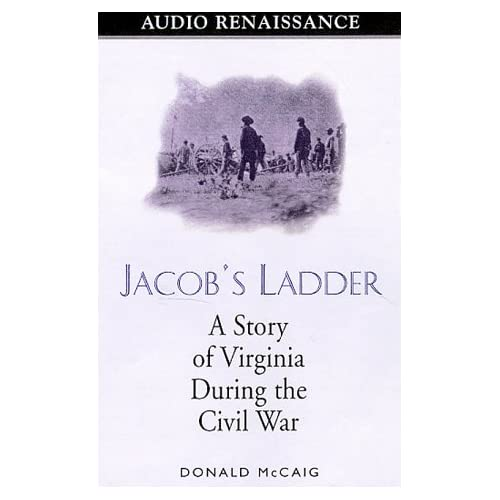 Image 0 of Jacob's Ladder: A Story Of Virginia During The Civil War By Donald Mccaig On Aud