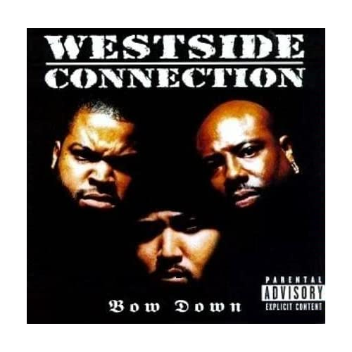 Image 0 of Bow Down By Westside Connection On Audio CD Album 1996