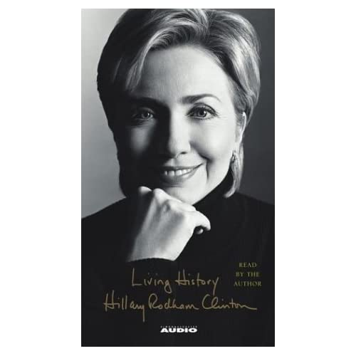 Image 0 of Living History By Clinton Hillary Rodham Clinton Hillary Rodham Reader On Audio