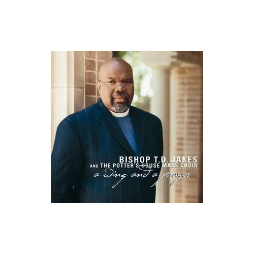 Image 0 of A Wing And A Prayer By Bishop T D Jakes And The Potters House Mass Choir Perform