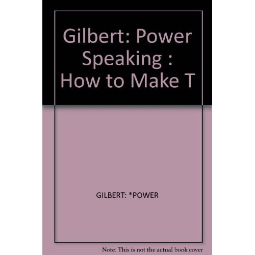 Image 0 of Power Speaking How To Make People Sit Up And Listen By Frederick Gilbert On Audi