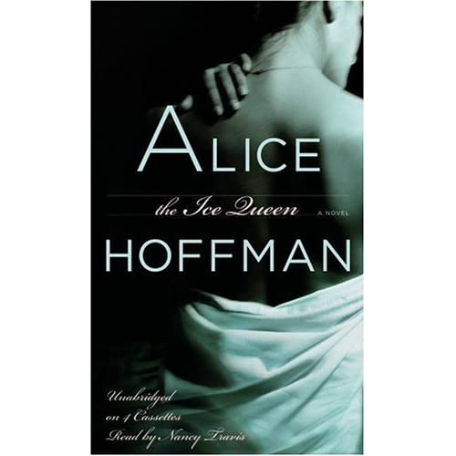 The Ice Queen By Hoffman Alice Travis Nancy Reader On Audio Cassette