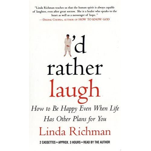 Image 0 of I'd Rather Laugh: How To Be Happy Even When Life Has Other Plans For You By Lind