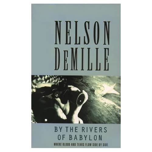 By The Rivers Of Babylon By De Mille Nelson Book Paperback