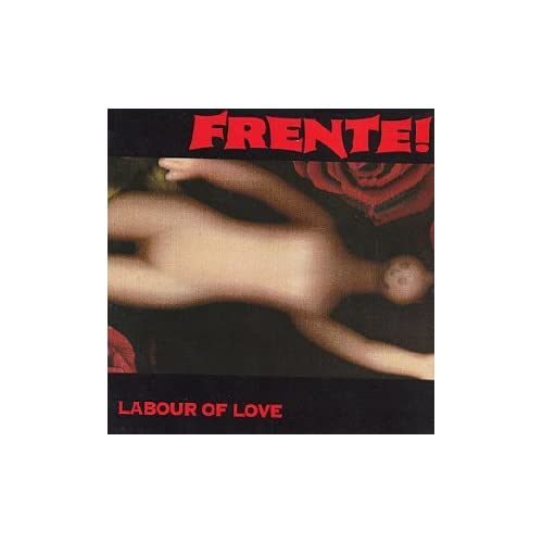 Image 0 of Labour Of Love By Frente On Audio CD Album 1994