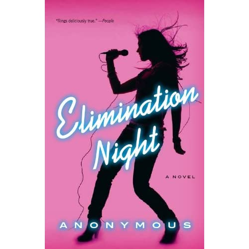 Elimination Night: A Novel Hardcover By Anonymous Book