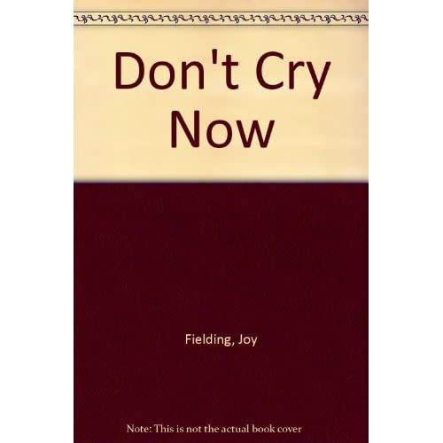 Image 0 of Don't Cry Now By Fielding Joy Lussenhop Carolyn Reader On Audio Cassette
