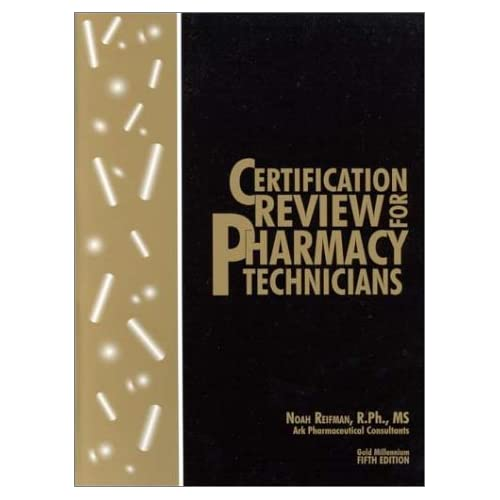 Certification Review For Pharmacy Technicians By Reifman Noah Other