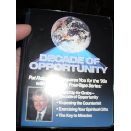 Image 0 of Decade Of Opportunity / S By Pat Robertson And Bob Slosser On Audio Cassette