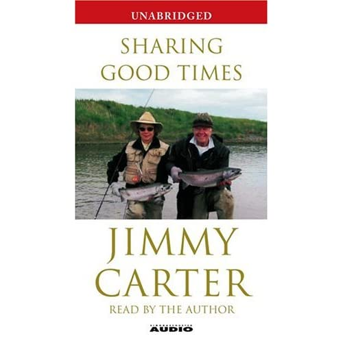 Image 0 of Sharing Good Times By Jimmy Carter And Jimmy Carter Reader On Audio Cassette