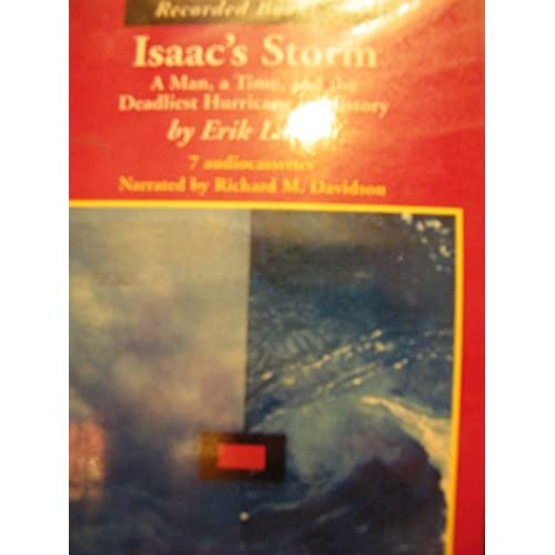 Image 0 of Isaac's Storm A Man A Time And The Deadlest Hurricane In History By Erik Larson