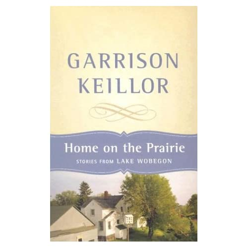 Image 0 of Home On The Prairie By Garrison Keillor On Audio Cassette