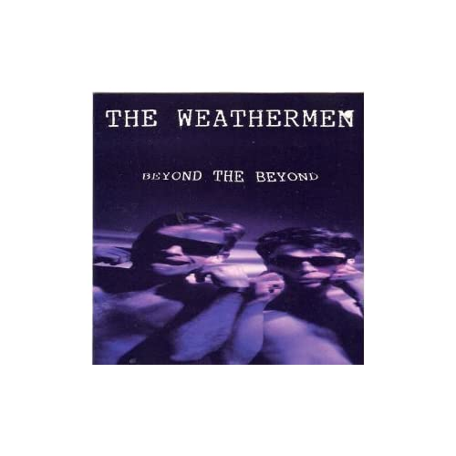 Image 0 of Beyond The Beyond By Weathermen On Audio CD Album 1991