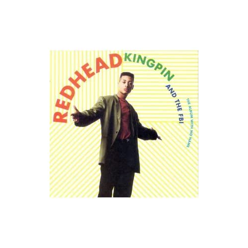 Image 0 of Album With No Name By Redhead Kingpin/fbi On Audio CD 1991