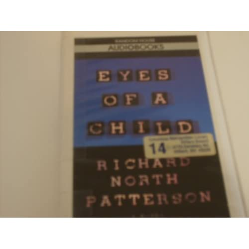 Image 0 of Eyes Of A Child By Richard North Patterson And Ken Howard Reader On Audio Casset