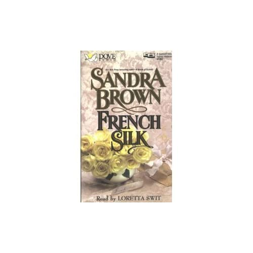 Image 0 of French Silk By Sandra Brown And Loretta Swit Narrator On Audio Cassette