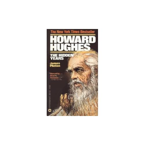 Howard Hughes The Hidden Years by James Phelan Book