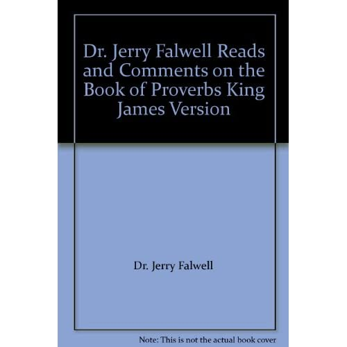 Image 0 of Dr Jerry Falwell Reads And Comments On The Book Of Proverbs King James Version B