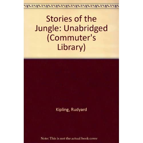 Image 0 of Stories Of The Jungle Commuter's Library By Rudyard Kipling And Ralph Cosham Nar