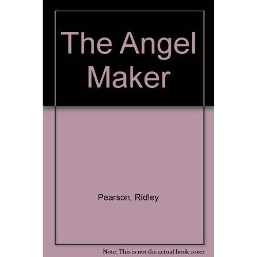 The Angel Maker By Ridley Pearson And John Glover Reader On Audio