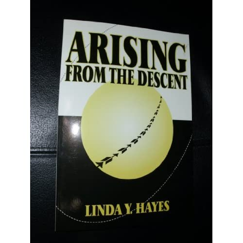 Arising From The Descent By Hayes Linda Y Book Paperback