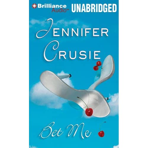 Image 0 of BET Me By Crusie Jennifer Hurst Deanna Reader On Audio Cassette
