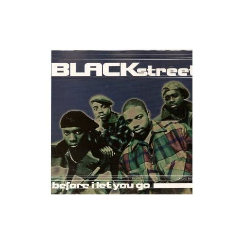 Image 0 of Before I Let You Go By Blackstreet On Audio CD Album 1994