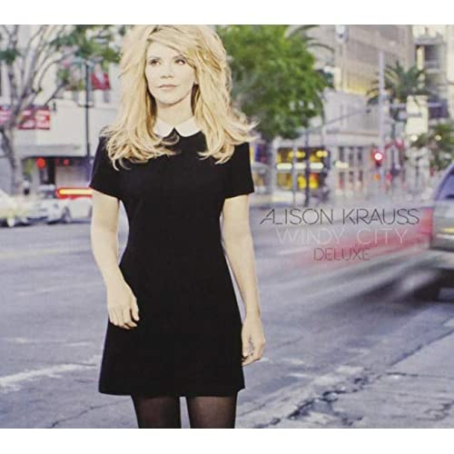 Image 0 of Allison Krauss Windy City By Allison Krauss And Allison Krauss Composer On Audio