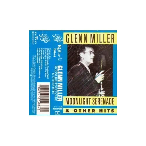 Moonlight Serenade/other Hits By Glenn Miller On Audio Cassette