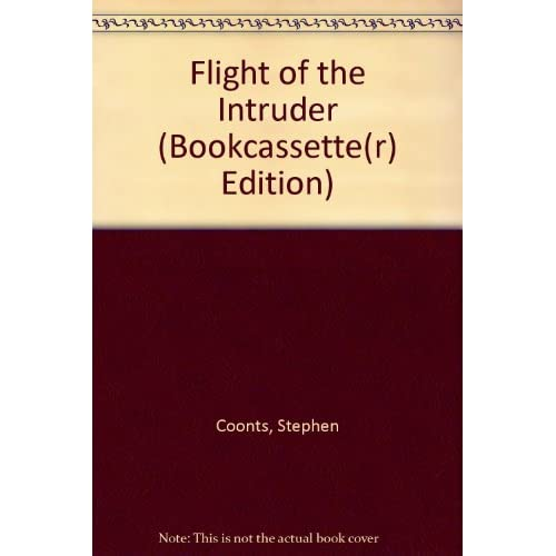 Image 0 of Flight Of The Intruder Bookcassetter Edition By Stephen Unspecified Reader Coont