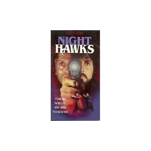 Nighthawks On VHS With Sylvester Stallone