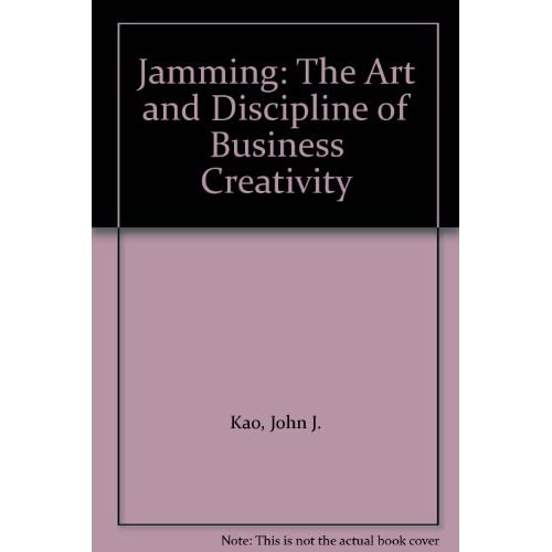 Image 0 of Jamming: The Art And Discipline Of Business Creativity By John J Kao On Audio Ca
