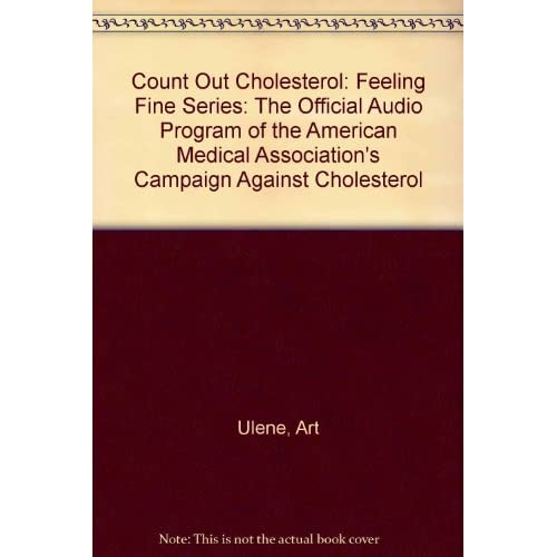 Image 0 of Count Out Cholesterol: Feeling Fine Series: The Official Audio Program Of The Am