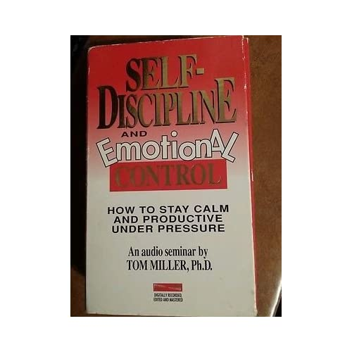 Image 0 of Self-Discipline And Emotional Control How To Stay Calm And Productive Under Pres