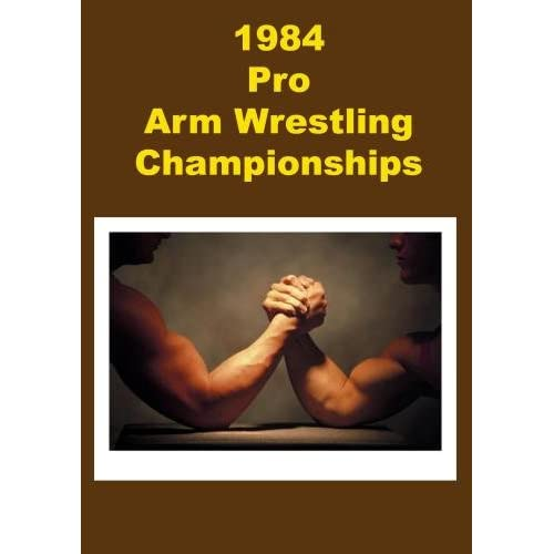 1984 Pro Arm Wrestling Championship On DVD Sports