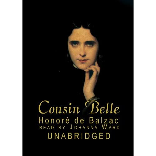 Image 0 of Cousin Bette: Library Edition By Balzac Honore De Ward Johanna Narrator On Audio