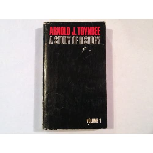 A Study Of History Volume One By Arnold J Toynbee Book Paperback