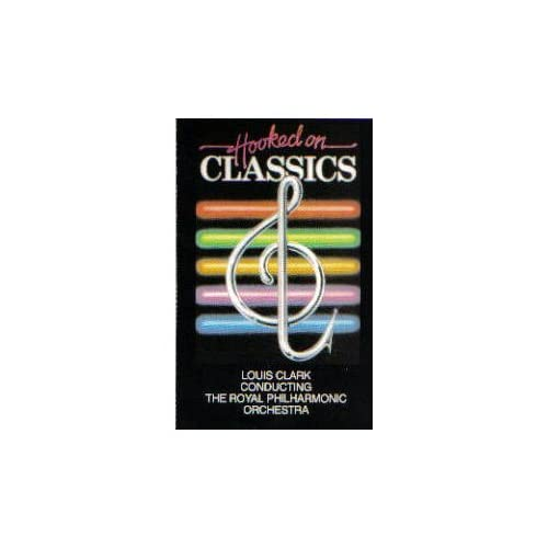 Image 0 of Hooked On Classics By Louis Clark On Audio Cassette