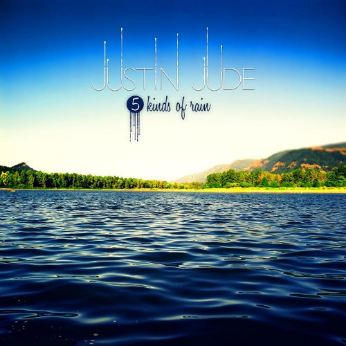 Image 0 of 5 Kinds Of Rain By Jude Justin On Audio CD Album 2012