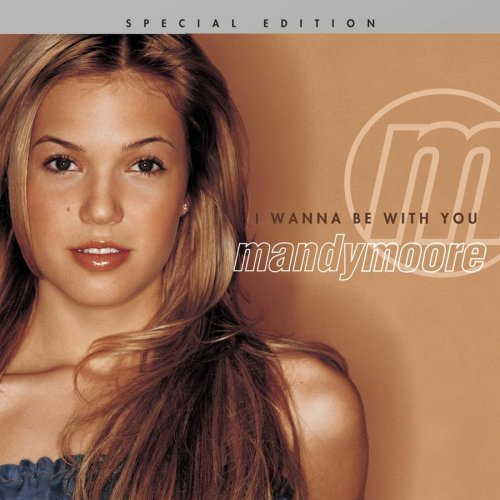 Image 0 of I Wanna Be With You Special Edition By Moore Mandy On Audio CD Album 2