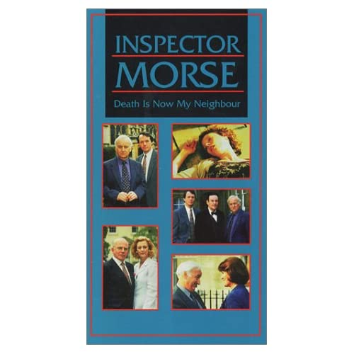 Image 0 of Inspector Morse Death Is Now My Neighbour On VHS