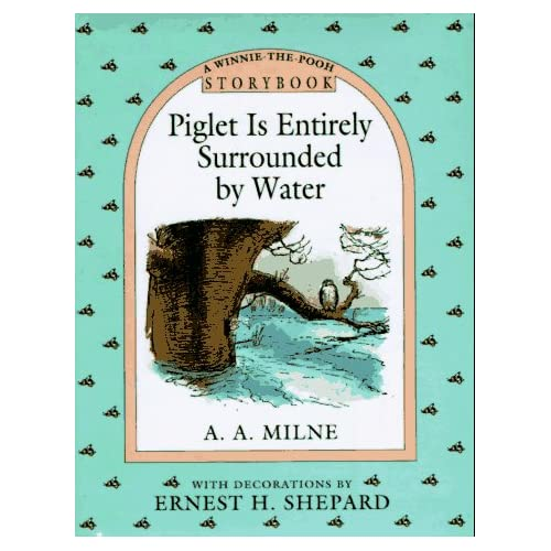 Piglet Is Entirely Surrounded By Water Storybook Winnie-The-Pooh By A
