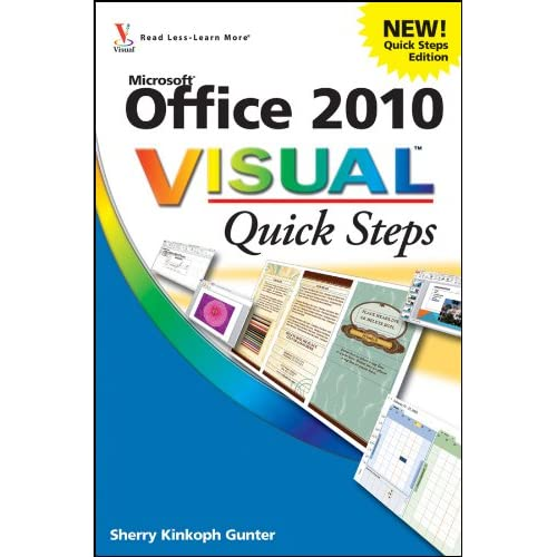 Office 2010 Visual Quick Steps By Kinkoph Gunter Sherry Paperback Book