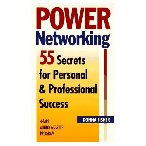 Image 0 of Power Networking 55 Secrets For Personal And Professional Success By Donna Fishe