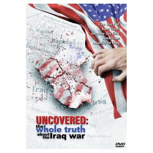 Image 0 of Uncovered The Whole Truth About The Iraq War On DVD with John Dean