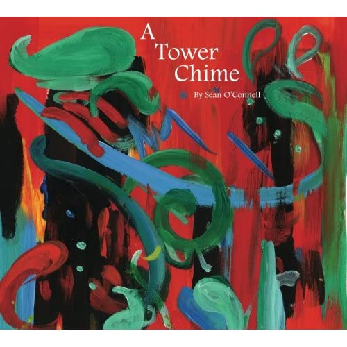 Image 0 of A Tower Chime By Sean O'Connell On Audio CD Album Rock 2007